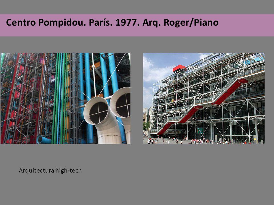 Centro Pompidou. París. 1977. Arq. Roger/Piano