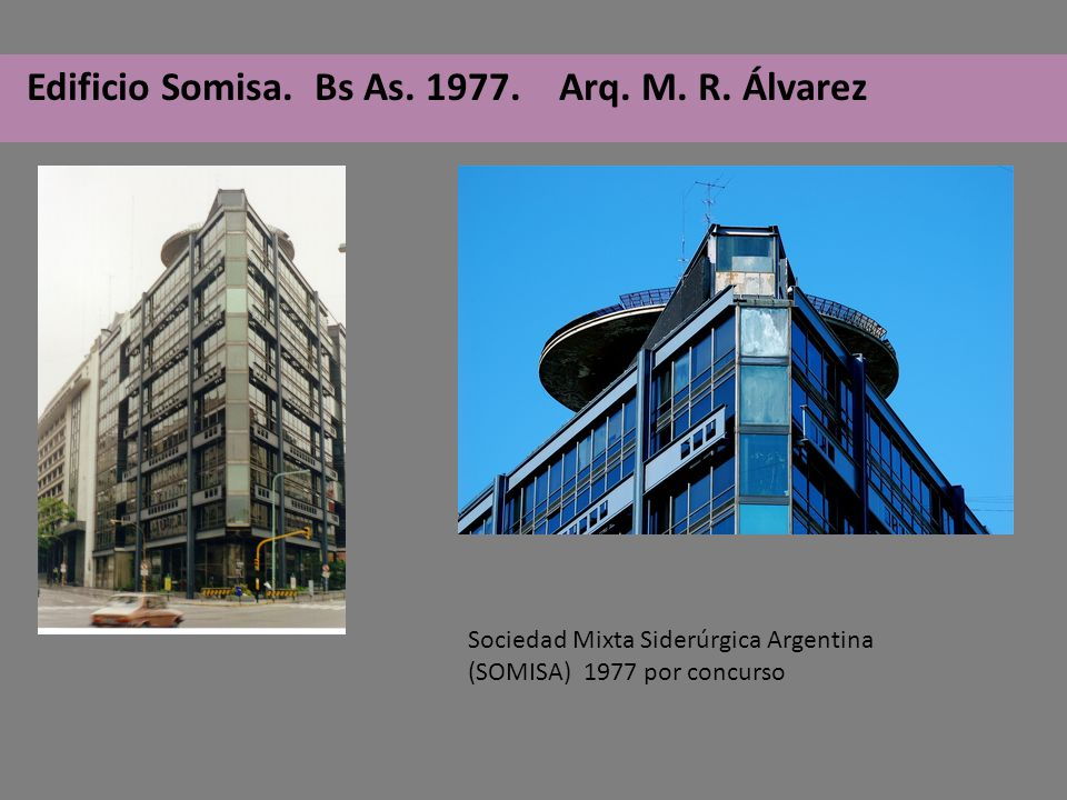 Edificio Somisa. Bs As. 1977. Arq. M. R. Álvarez