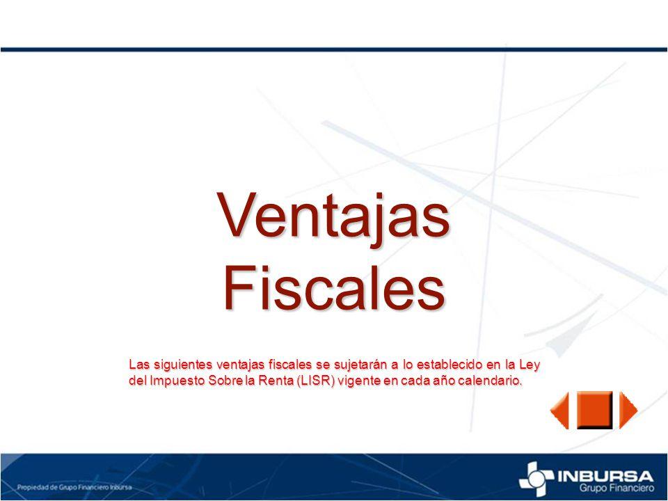 Ventajas Fiscales.