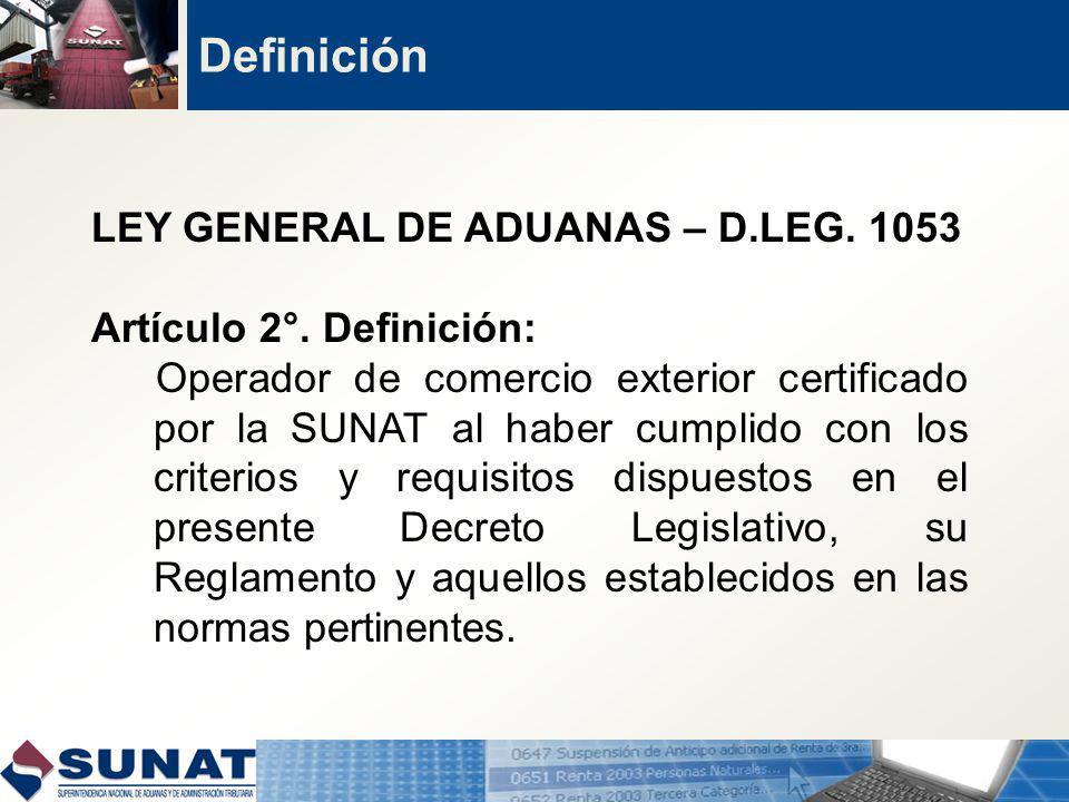 Definición LEY GENERAL DE ADUANAS – D.LEG. 1053