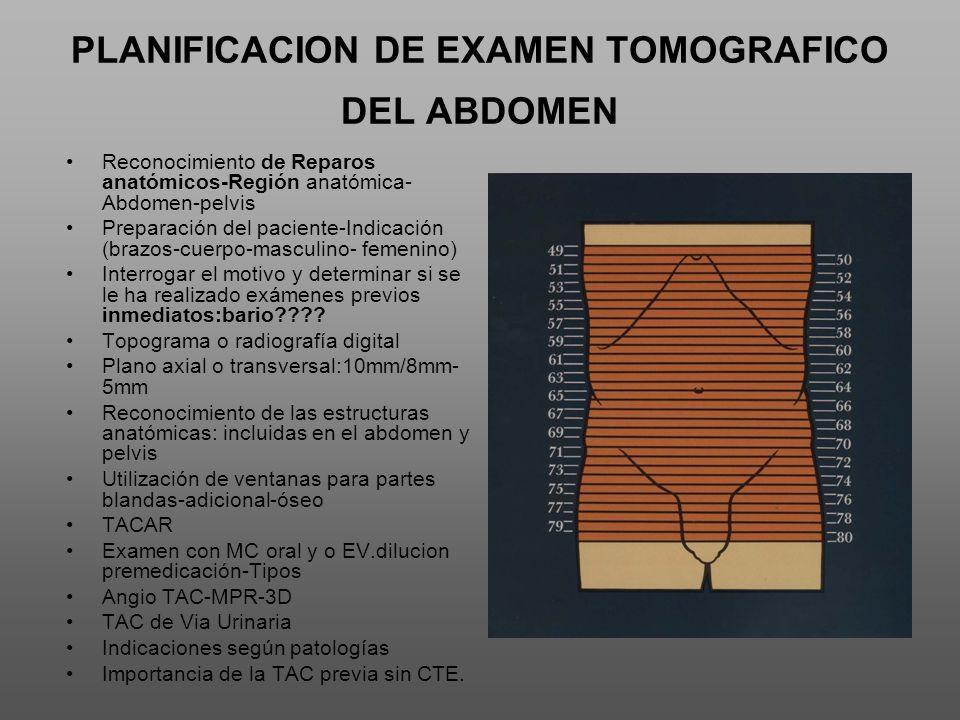 PLANIFICACION DE EXAMEN TOMOGRAFICO DEL ABDOMEN