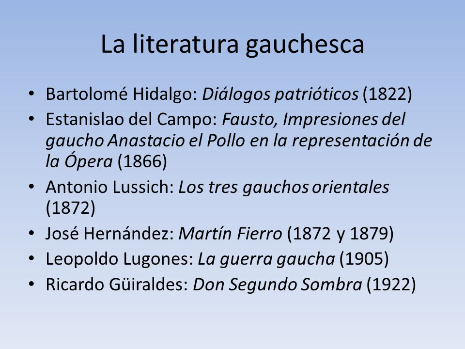 La literatura gauchesca