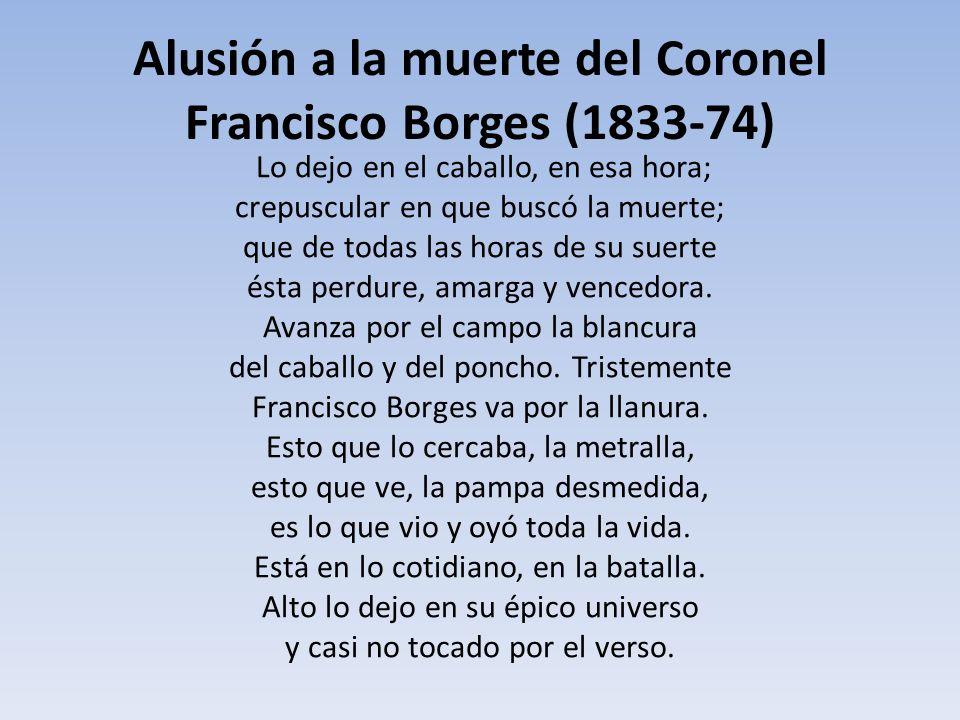 Alusión a la muerte del Coronel Francisco Borges (1833-74)