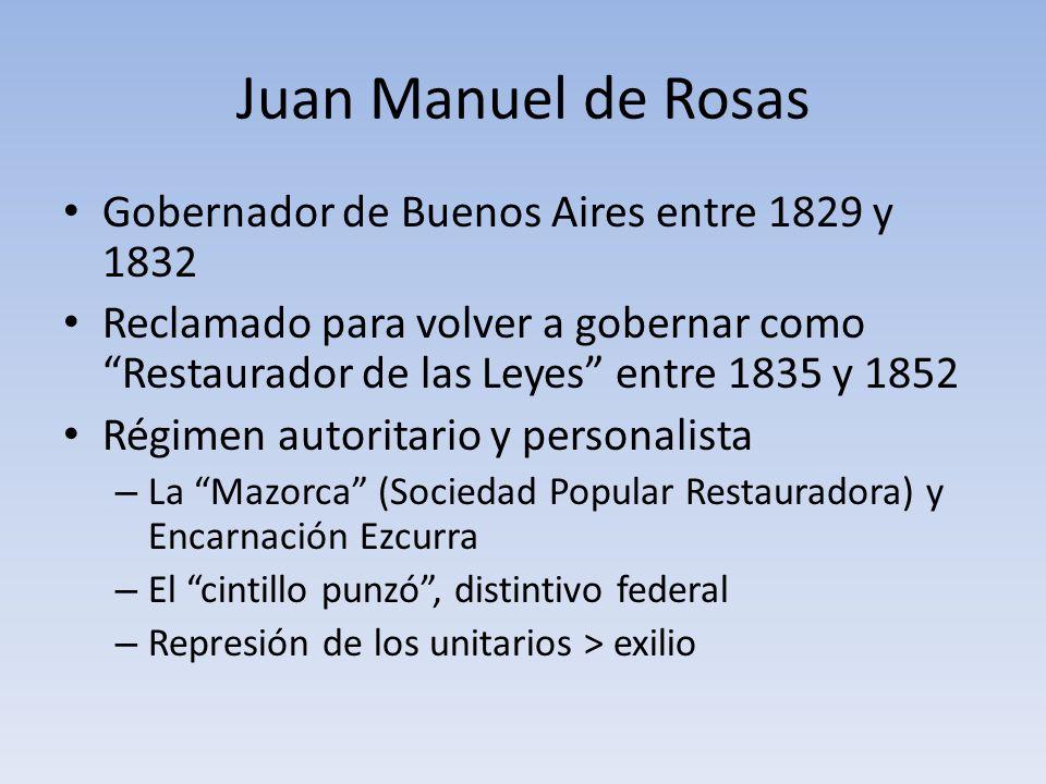 Juan Manuel de Rosas Gobernador de Buenos Aires entre 1829 y 1832