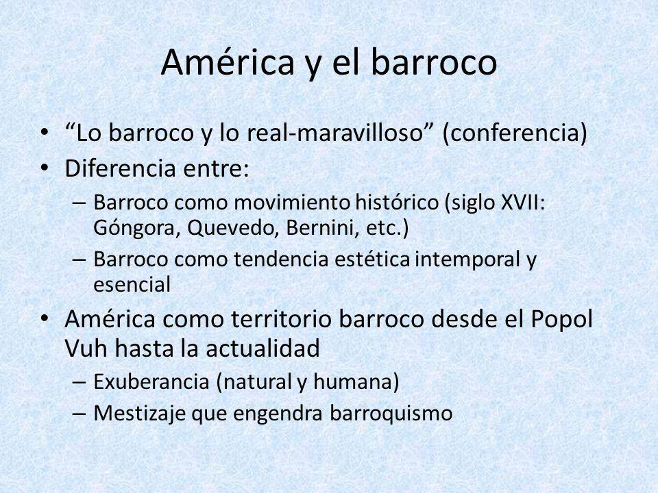 América y el barroco Lo barroco y lo real-maravilloso (conferencia)