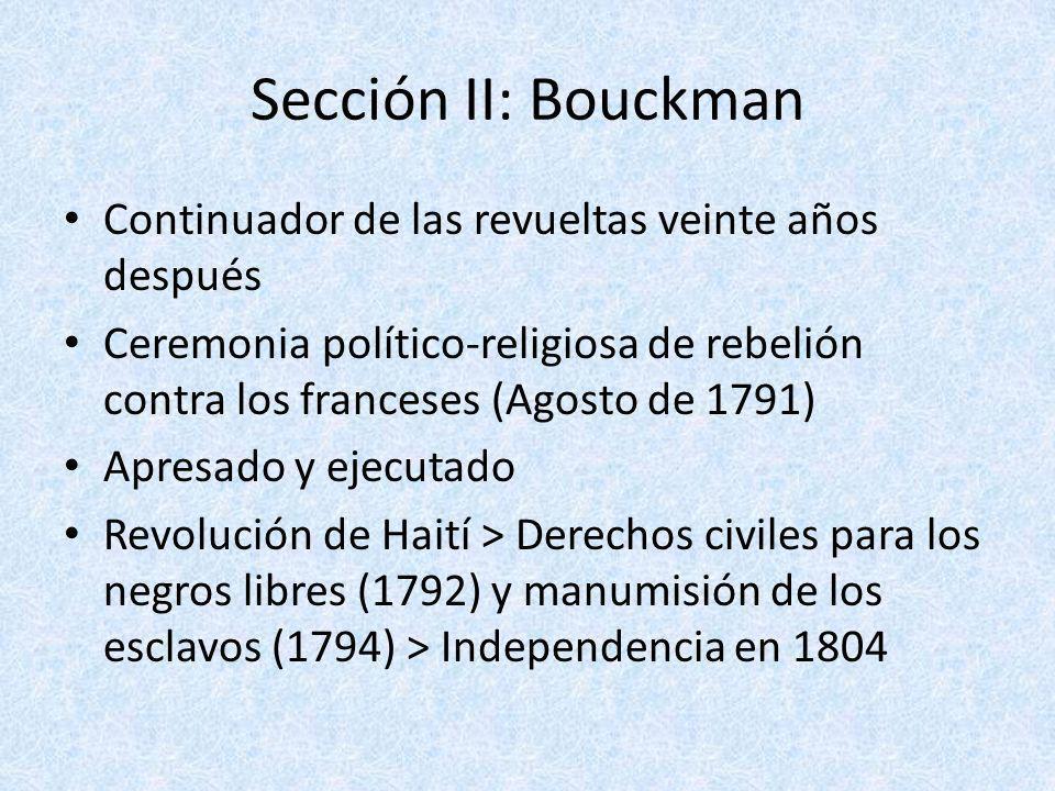 Sección II: Bouckman Continuador de las revueltas veinte años después