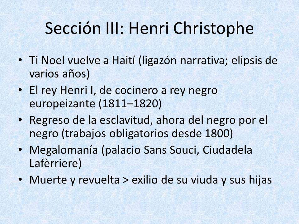Sección III: Henri Christophe