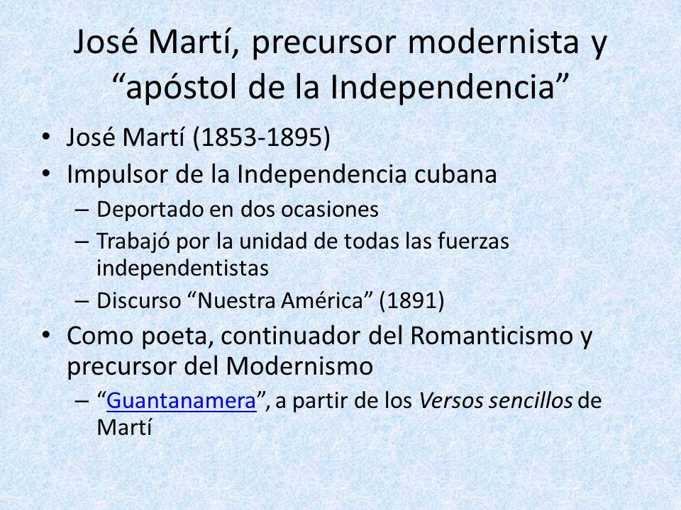 José Martí, precursor modernista y apóstol de la Independencia