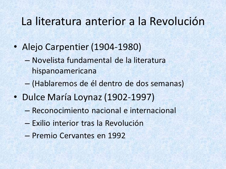 La literatura anterior a la Revolución