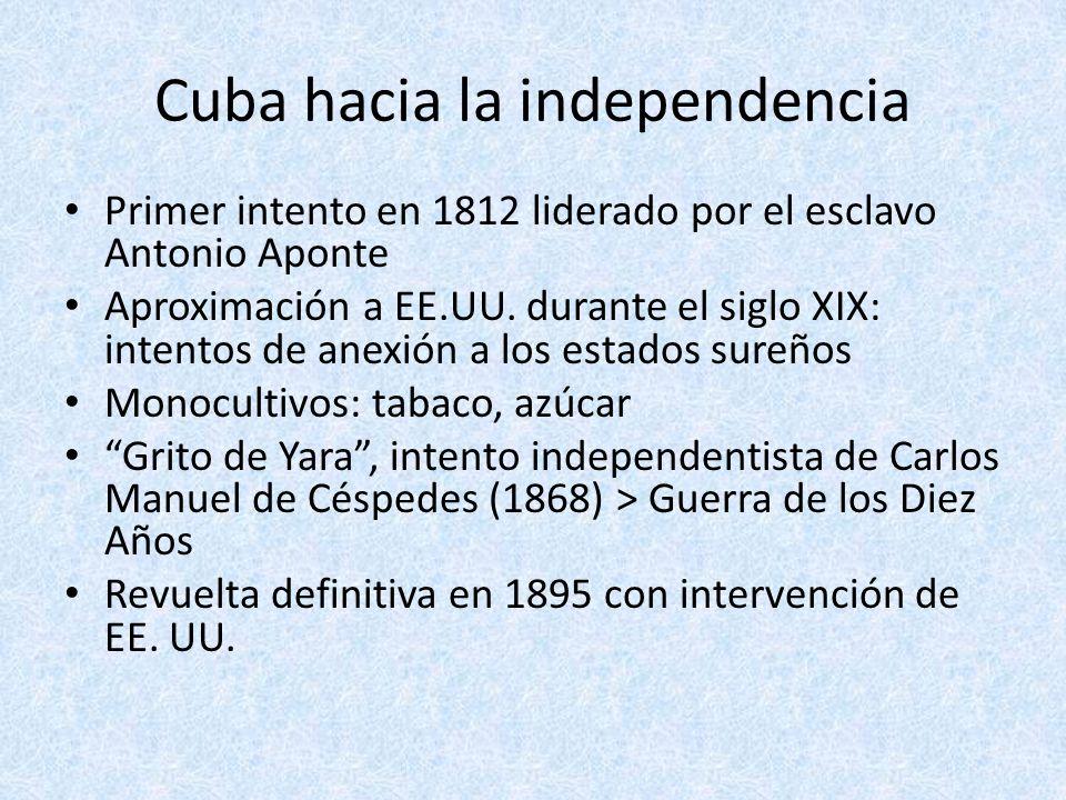Cuba hacia la independencia