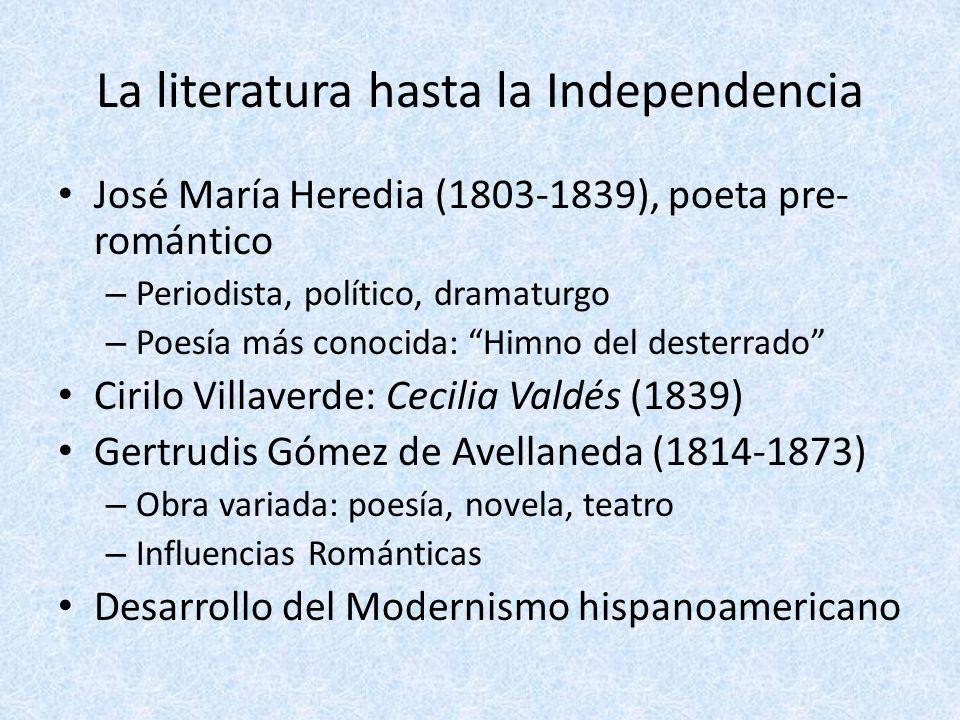 La literatura hasta la Independencia