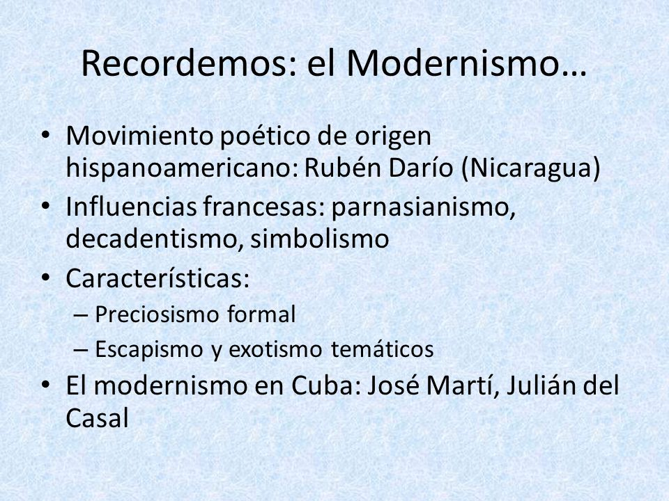 Recordemos: el Modernismo…