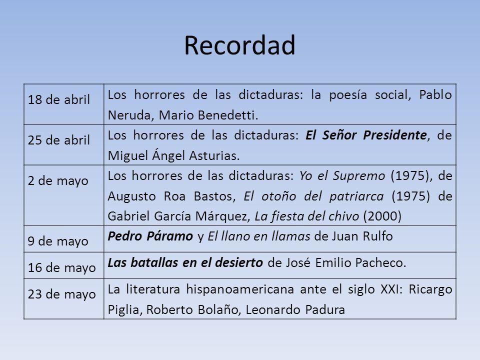 Recordad18 de abril. Los horrores de las dictaduras: la poesía social, Pablo Neruda, Mario Benedetti.