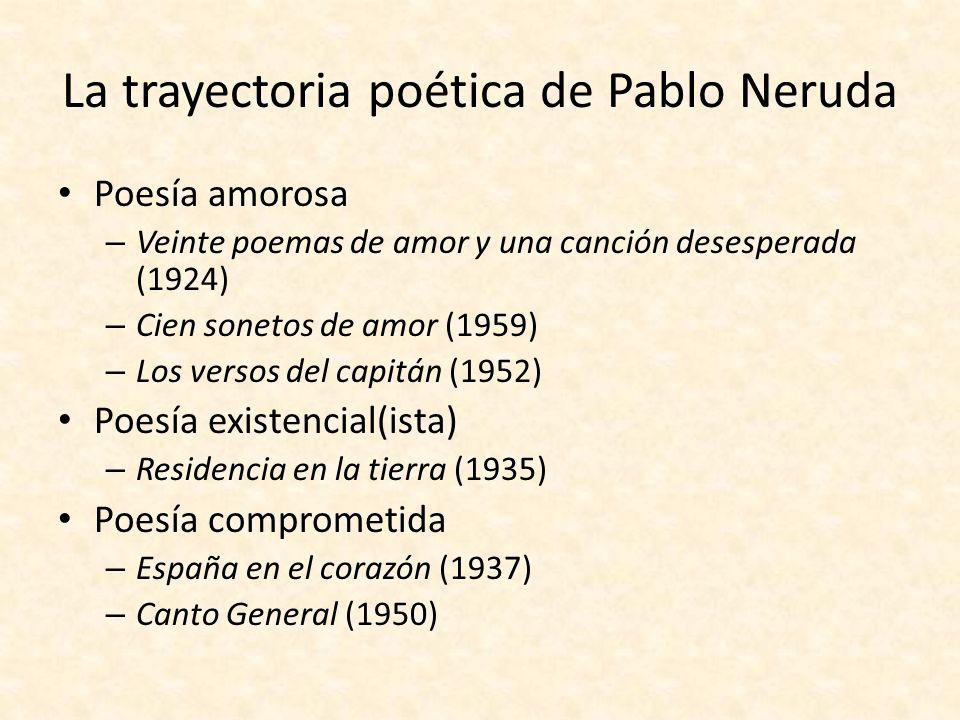 La trayectoria poética de Pablo Neruda