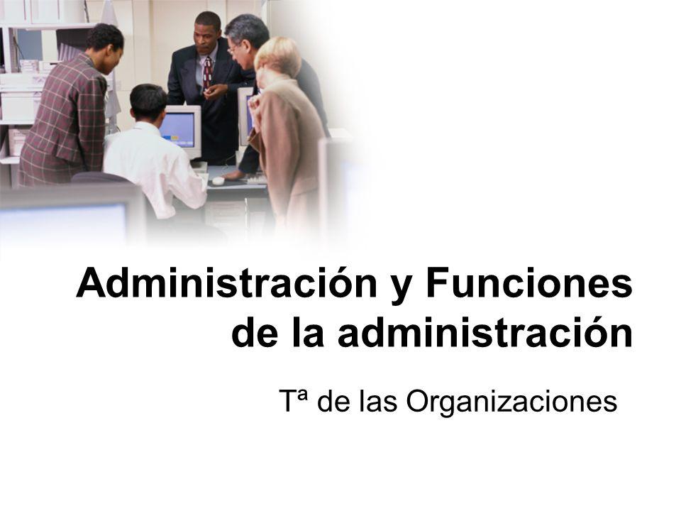 Administración y Funciones de la administración