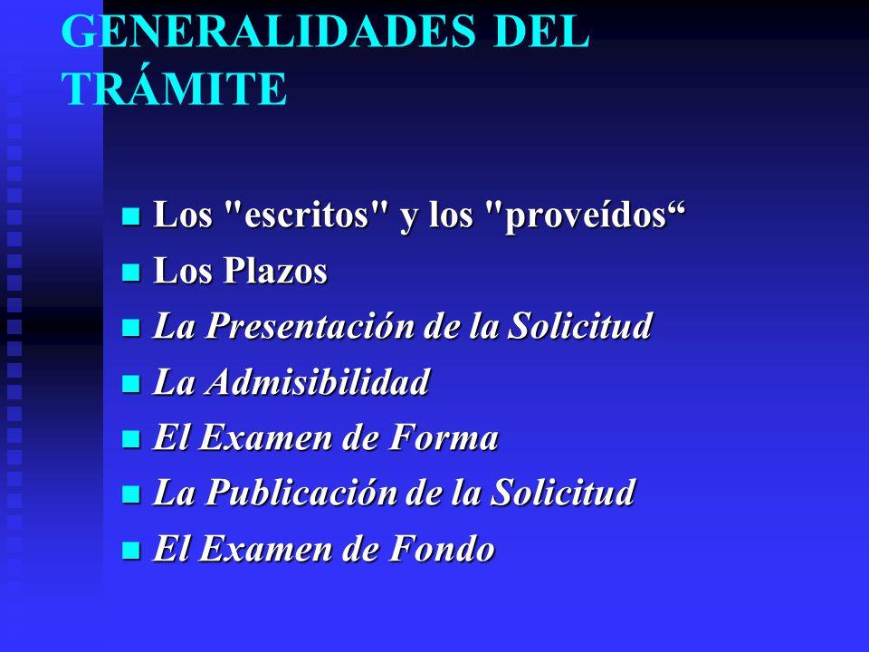GENERALIDADES DEL TRÁMITE