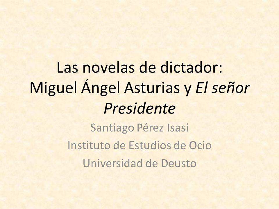 Las novelas de dictador: Miguel Ángel Asturias y El señor Presidente