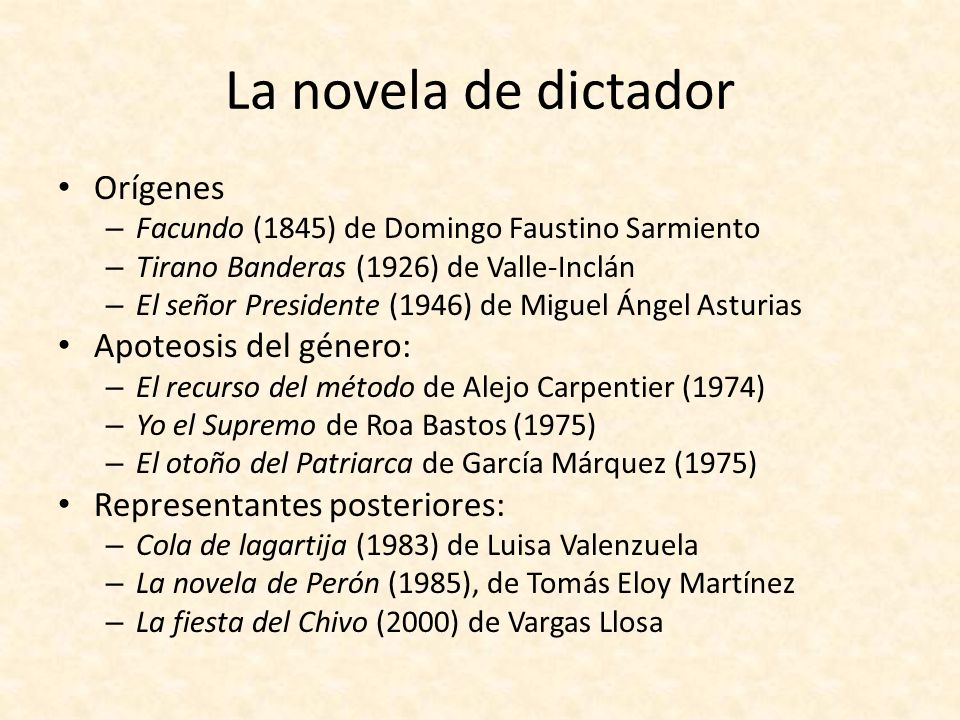 La novela de dictador Orígenes Apoteosis del género: