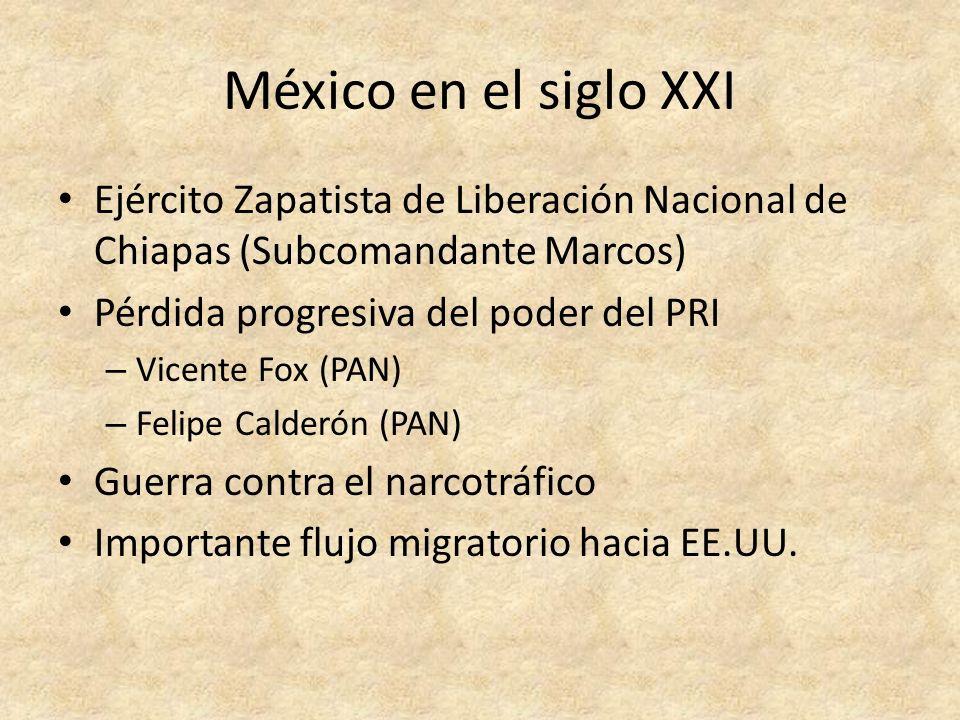 México en el siglo XXIEjército Zapatista de Liberación Nacional de Chiapas (Subcomandante Marcos) Pérdida progresiva del poder del PRI.