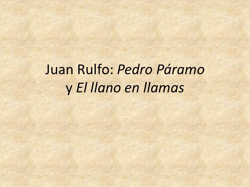 Juan Rulfo: Pedro Páramo y El llano en llamas