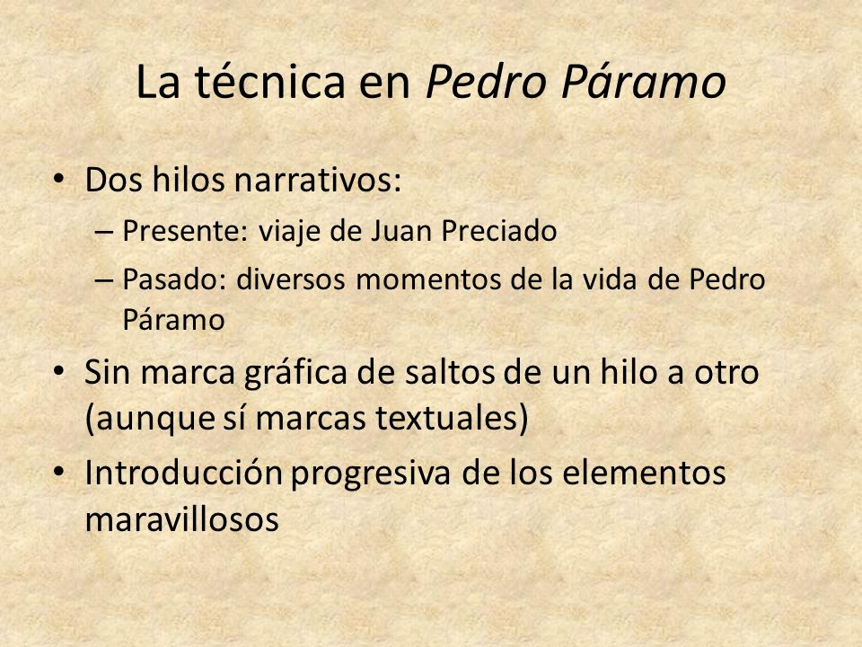 La técnica en Pedro Páramo