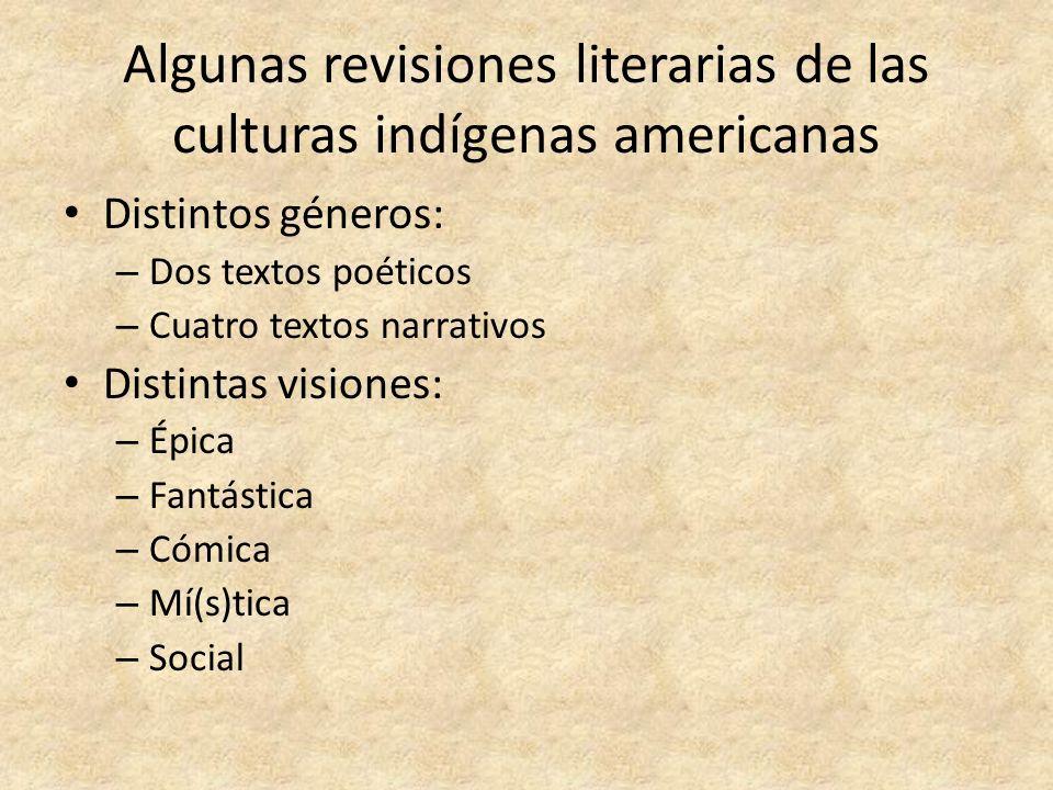 Algunas revisiones literarias de las culturas indígenas americanas