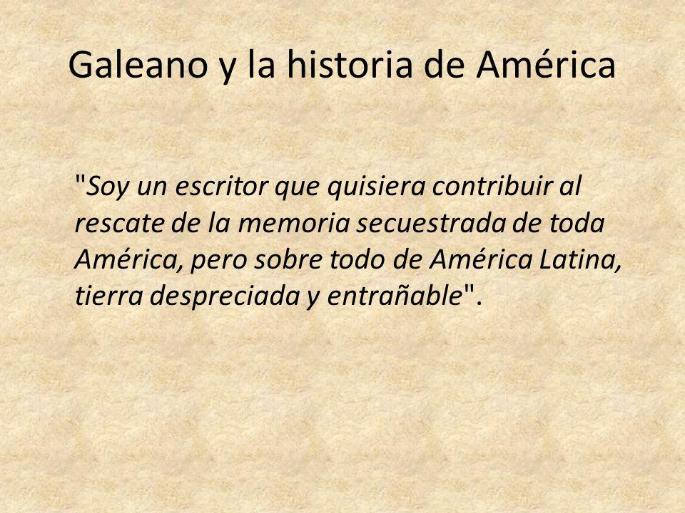 Galeano y la historia de América