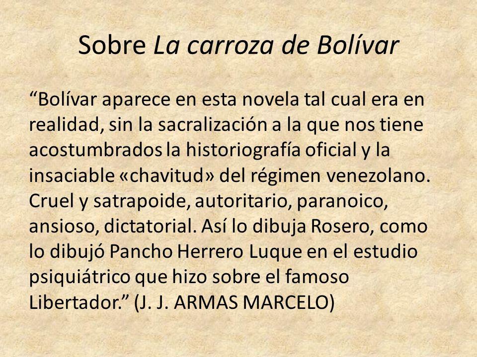Sobre La carroza de Bolívar