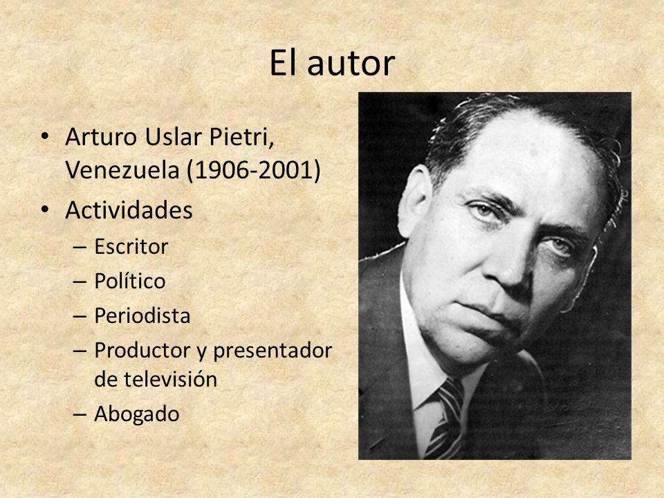 El autor Arturo Uslar Pietri, Venezuela (1906-2001) Actividades