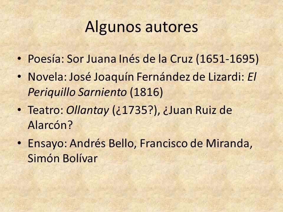 Algunos autores Poesía: Sor Juana Inés de la Cruz (1651-1695)
