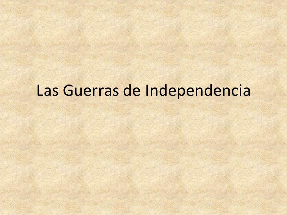 Las Guerras de Independencia