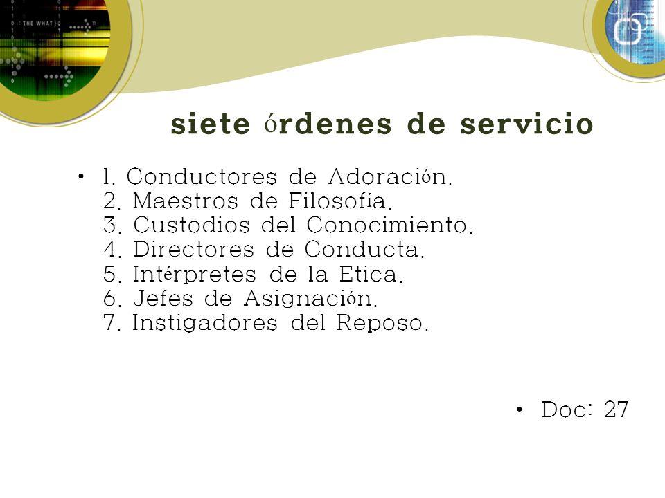 siete órdenes de servicio