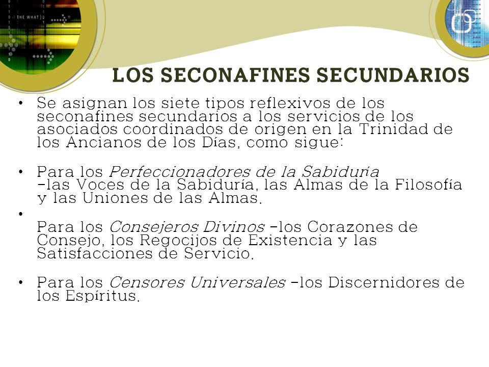 LOS SECONAFINES SECUNDARIOS