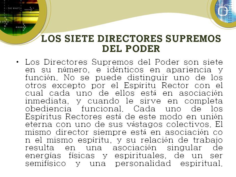 LOS SIETE DIRECTORES SUPREMOS DEL PODER