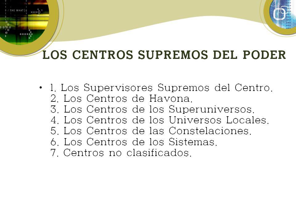 LOS CENTROS SUPREMOS DEL PODER