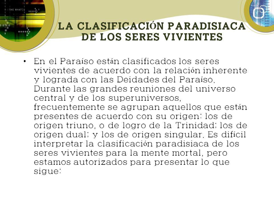 LA CLASIFICACIÓN PARADISIACA DE LOS SERES VIVIENTES