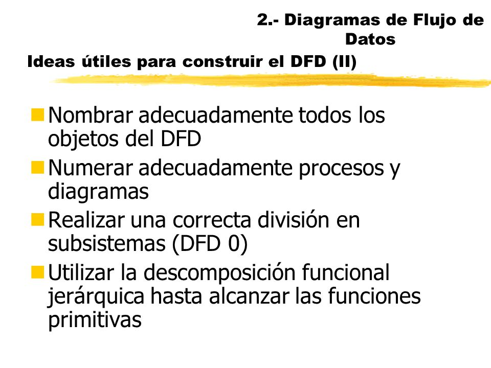 Ideas útiles para construir el DFD (II)