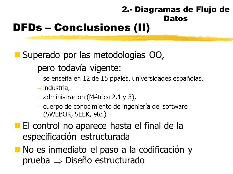 DFDs – Conclusiones (II)