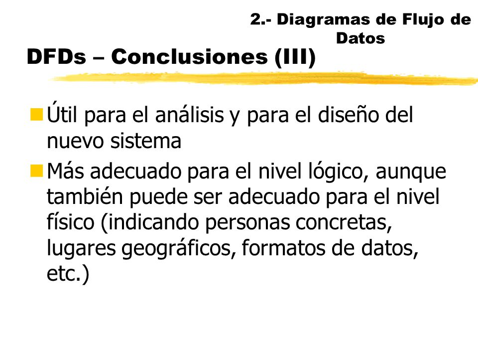 DFDs – Conclusiones (III)