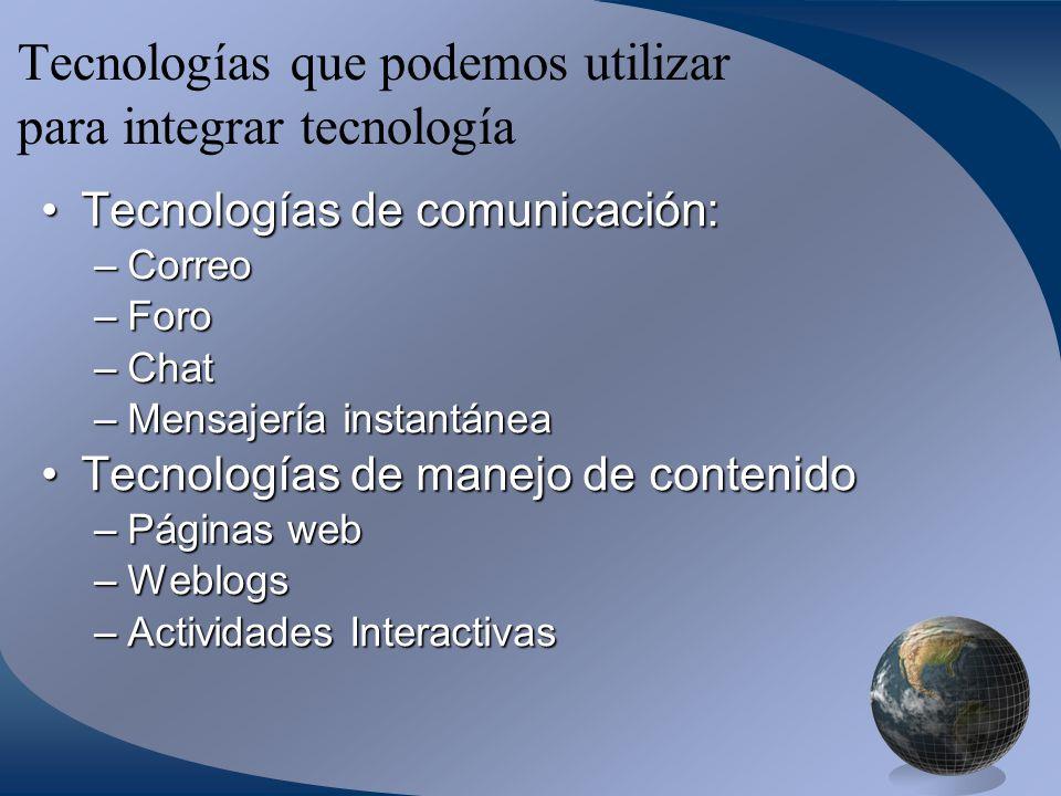 Tecnologías que podemos utilizar para integrar tecnología