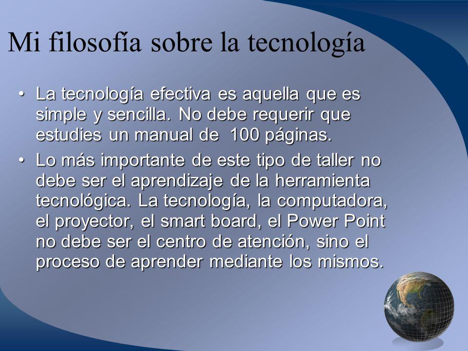 Mi filosofía sobre la tecnología