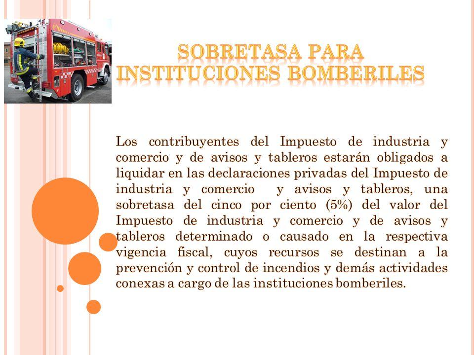 SOBRETASA PARA INSTITUCIONES BOMBERILES