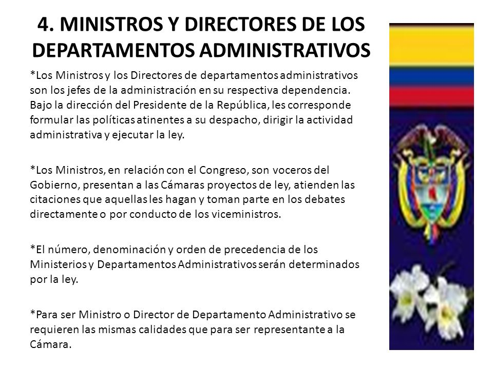 4. MINISTROS Y DIRECTORES DE LOS DEPARTAMENTOS ADMINISTRATIVOS