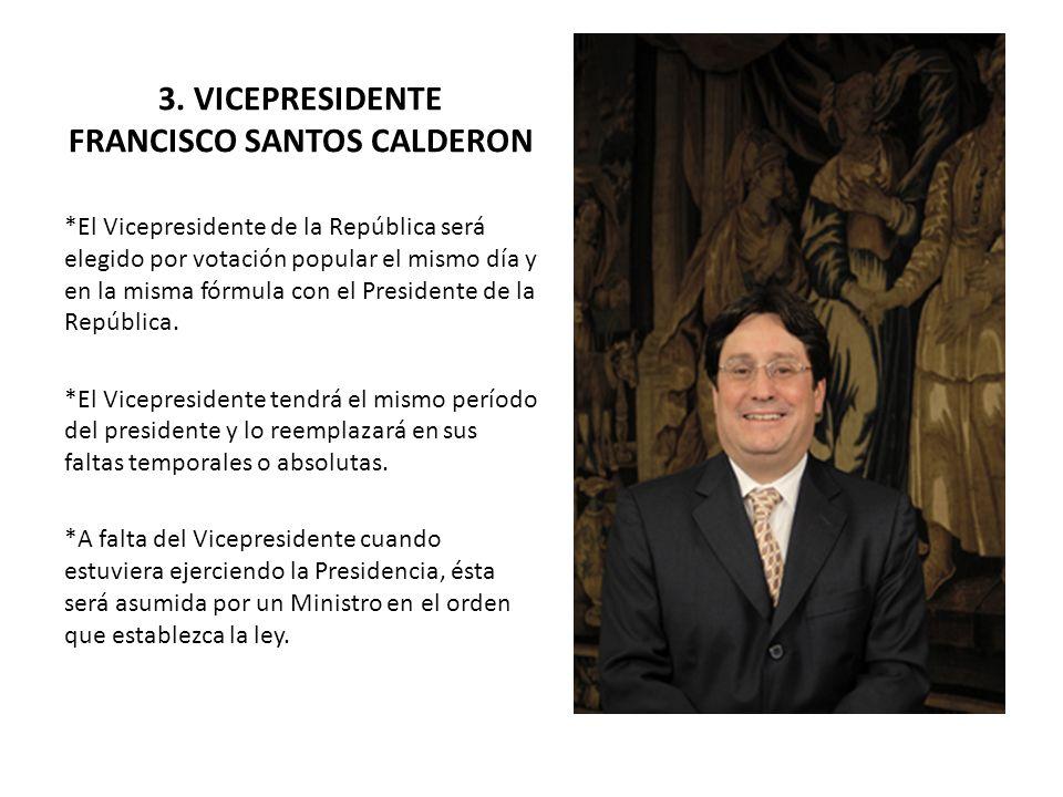 3. VICEPRESIDENTE FRANCISCO SANTOS CALDERON