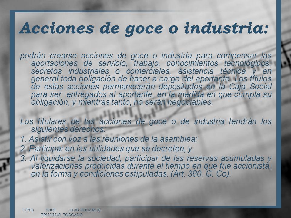 Acciones de goce o industria:
