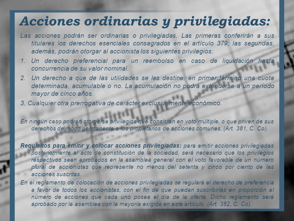 Acciones ordinarias y privilegiadas: