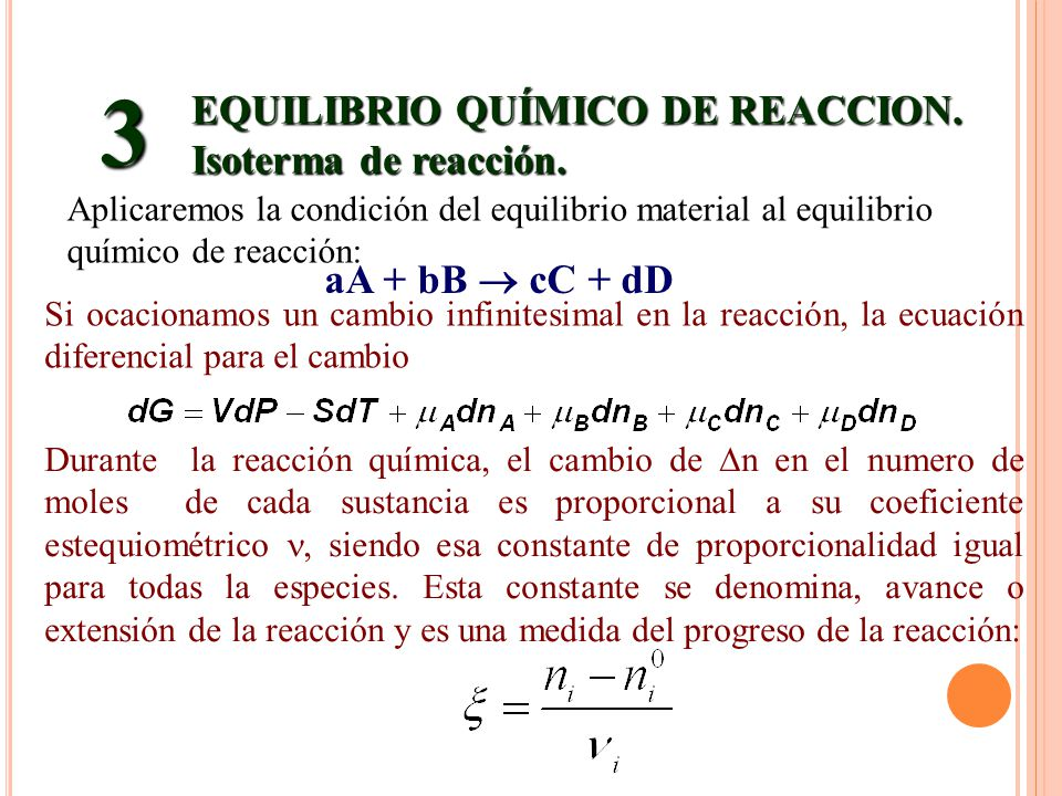 3 EQUILIBRIO QUÍMICO DE REACCION. Isoterma de reacción.