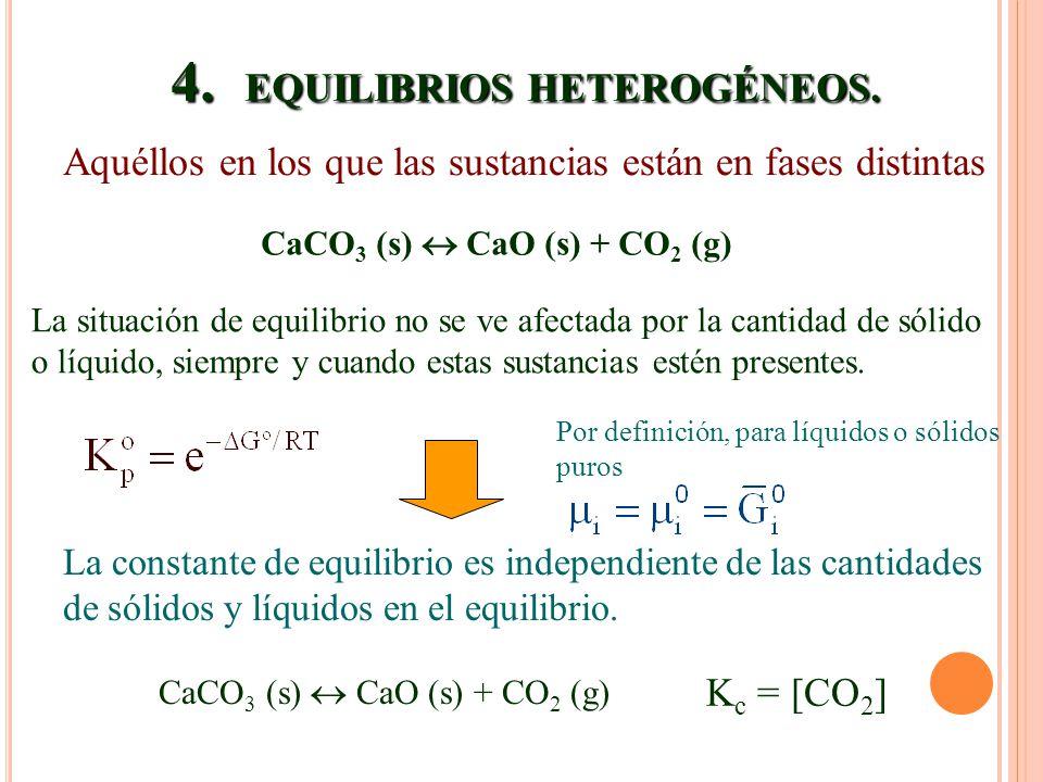 4. EQUILIBRIOS HETEROGÉNEOS.