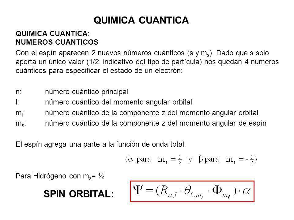 QUIMICA CUANTICA SPIN ORBITAL: QUIMICA CUANTICA: NUMEROS CUANTICOS