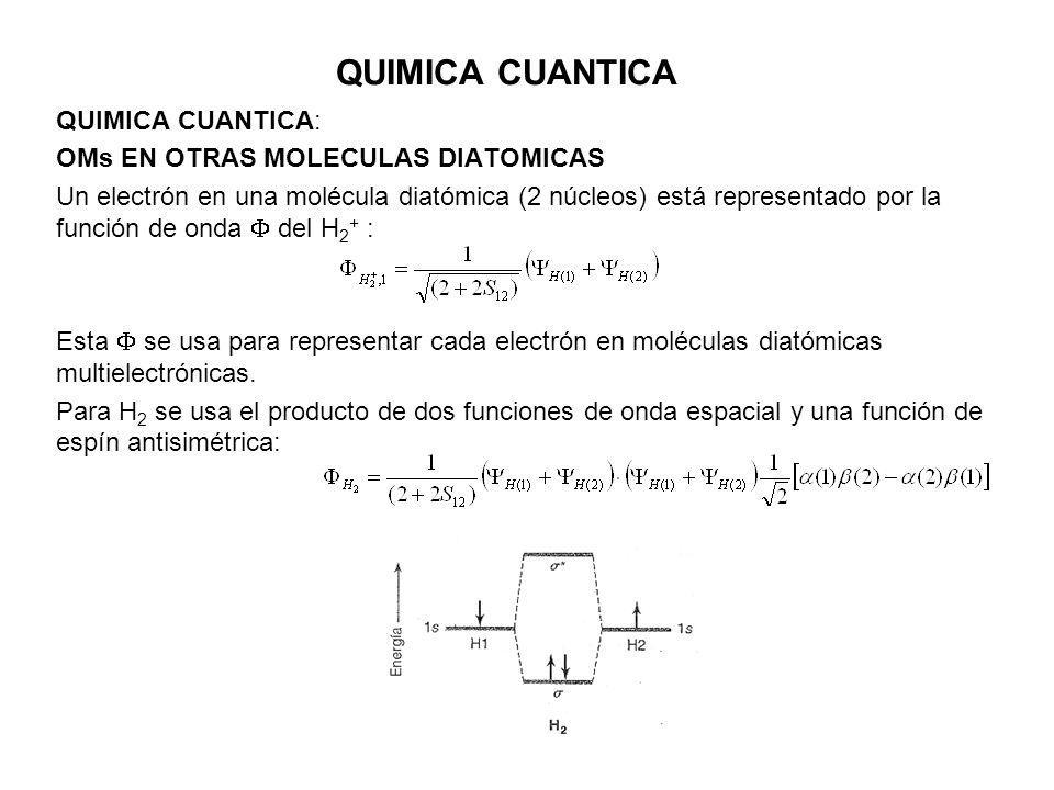 QUIMICA CUANTICA QUIMICA CUANTICA: OMs EN OTRAS MOLECULAS DIATOMICAS